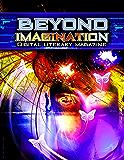 Beyond Imagination Digital Literary Magazine Issue 12 (Beyond Imagination 2015)