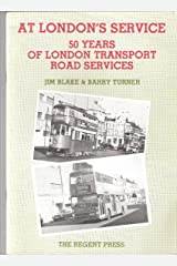 At London's service: 50 years of London Transport road services Paperback
