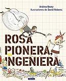 Rosa Pionera, ingeniera (Pequeños creativos)