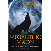 A Megalithic Moon (The Adventures of Sarah Tremayne Book 2)