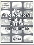 The card counter's guide to casino surveillance