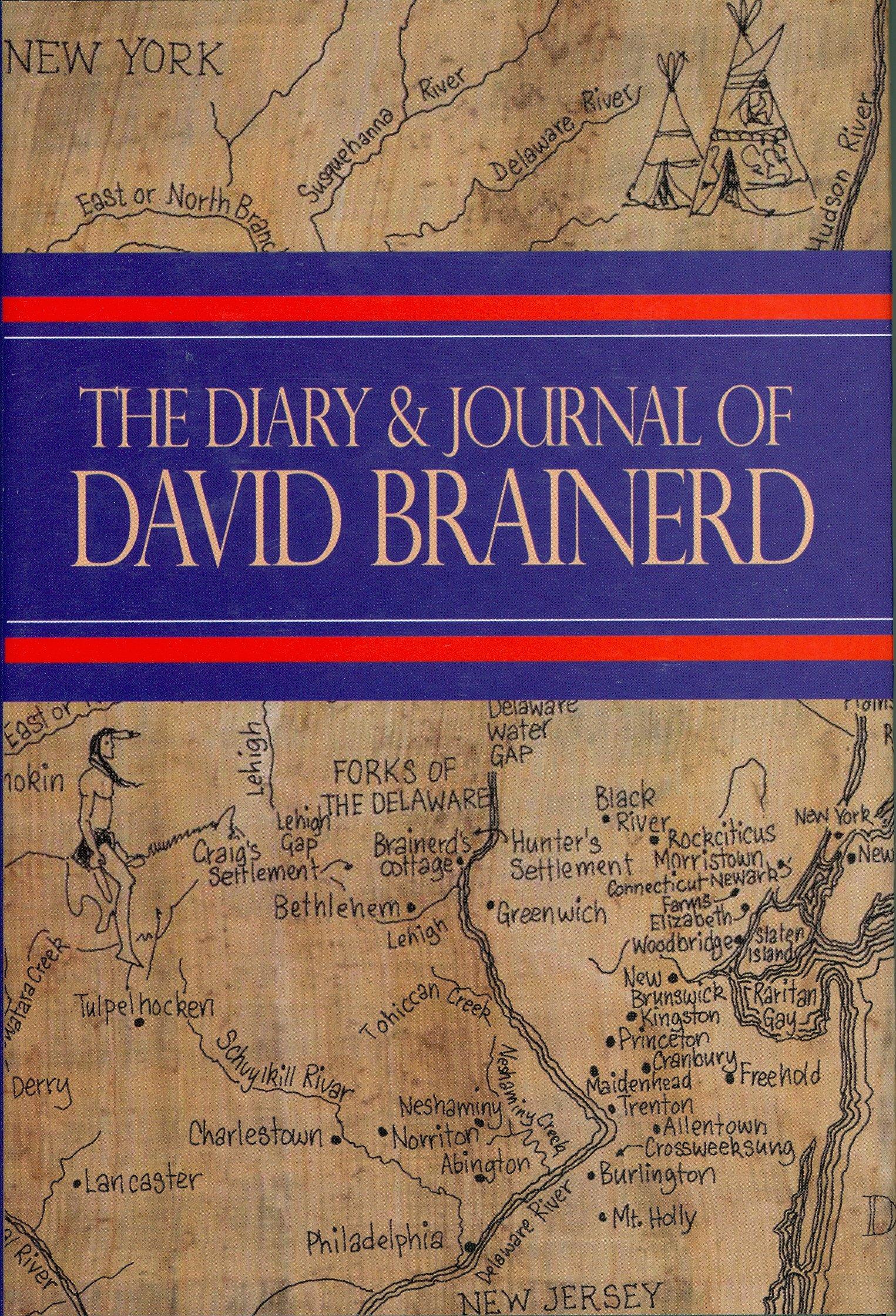 Diary & Journal of David Brainerd: David Brainerd: 9780851519548 ...