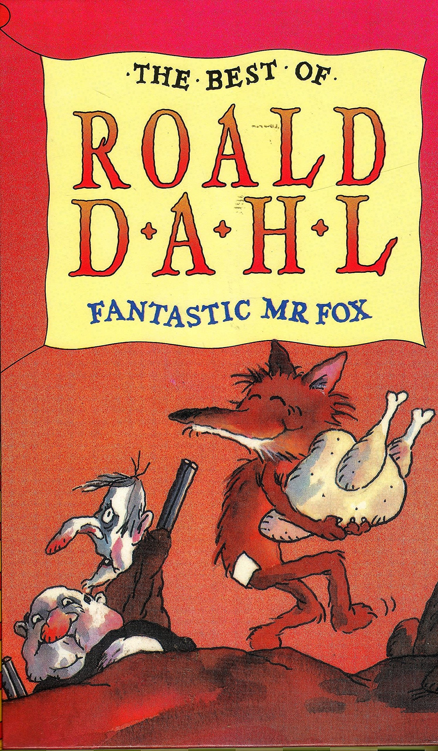 Buy Fantastic Mr Fox The Beat Of Roald Dahl Book Online At Low Prices In India Fantastic Mr Fox The Beat Of Roald Dahl Reviews Ratings Amazon In