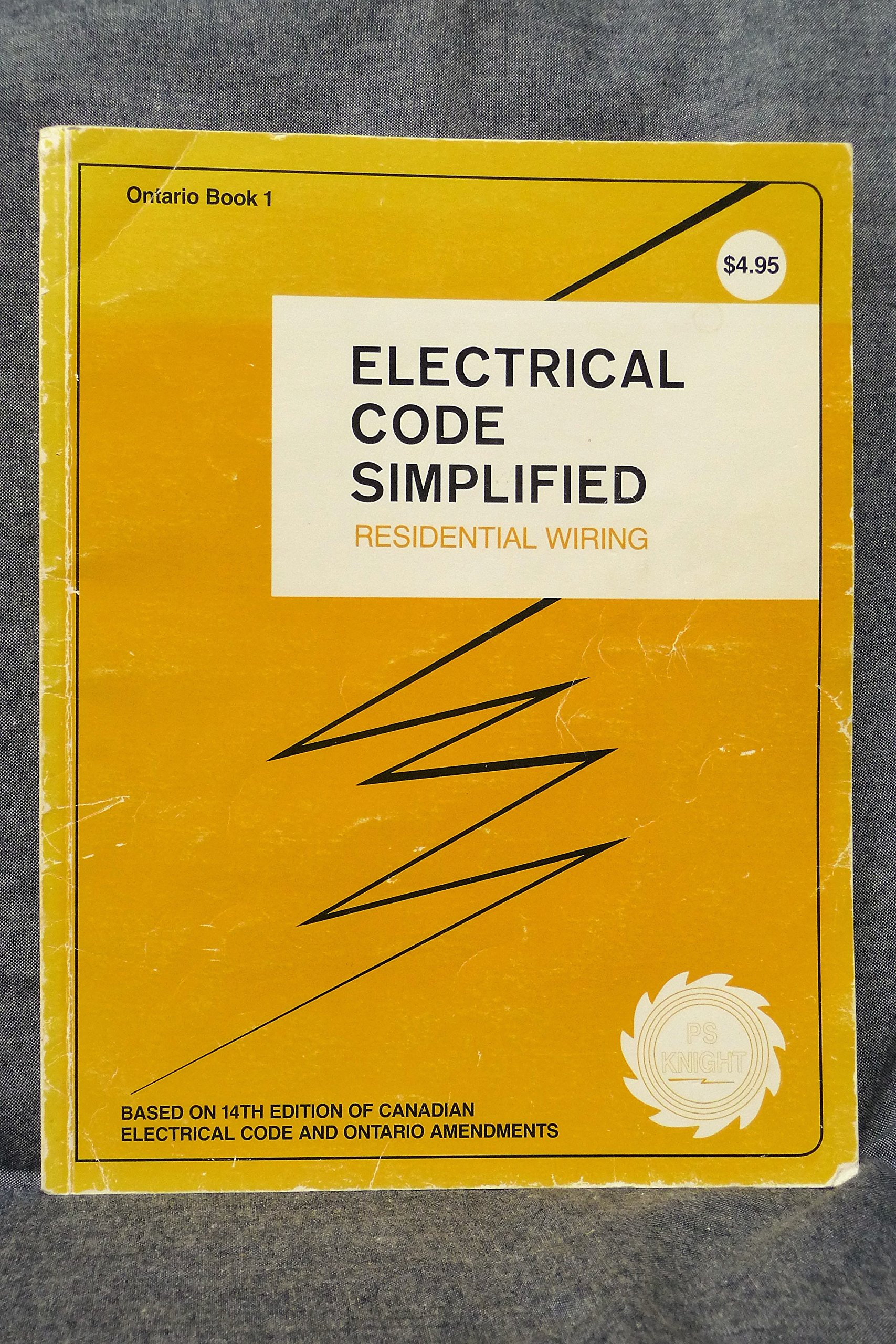 Electrical Code Simplified Ontario Book 1 Residential Wiring: P. S. Knight:  9780920312148: Books - Amazon.ca