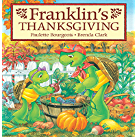Franklin's Thanksgiving (Classic Franklin Stories Book 28)