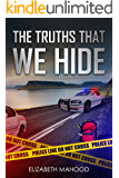 The Truths That We Hide (Truth, Lies and Secrets Book 1)