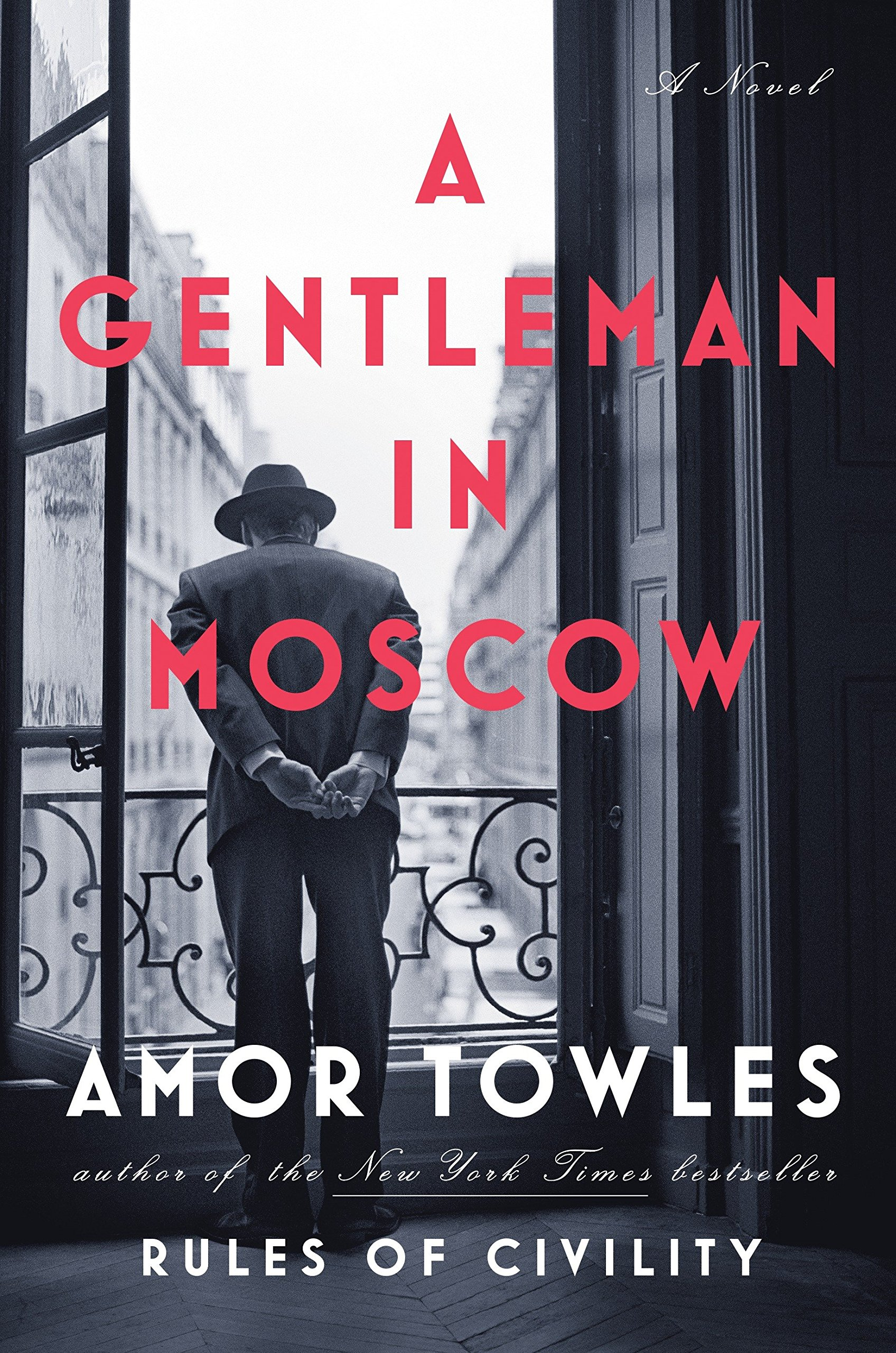 Image result for A Gentleman in Moscow by Amor Towles book cover