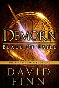Demorn: Blade of Exile (The Asanti Series Book 1)