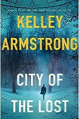City of the Lost: A Rockton Novel (Casey Duncan Novels Book 1) Kindle Edition