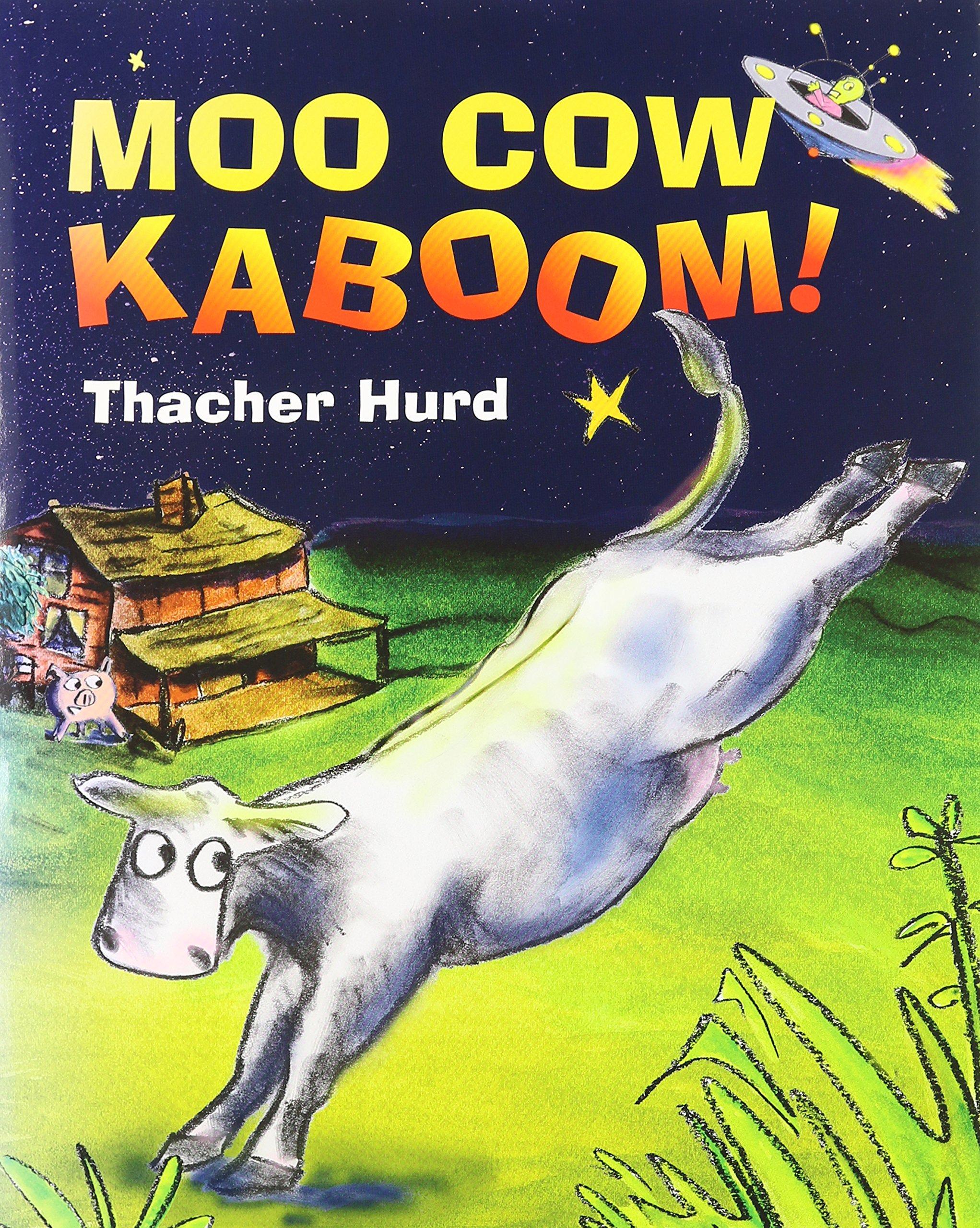 moo cow kaboom thacher hurd books