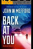 BACK AT YOU (An Alex Troutt Thriller Book 9)