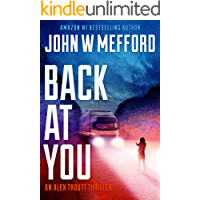 BACK AT YOU (An Alex Troutt Thriller Book 9) book cover