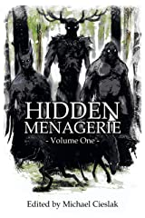 Hidden Menagerie Vol 1 Kindle Edition