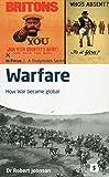 Warfare: How War Became Global (In Focus)