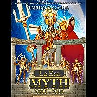 La Era Myth Cloth 2008-2010 (Spanish Edition)