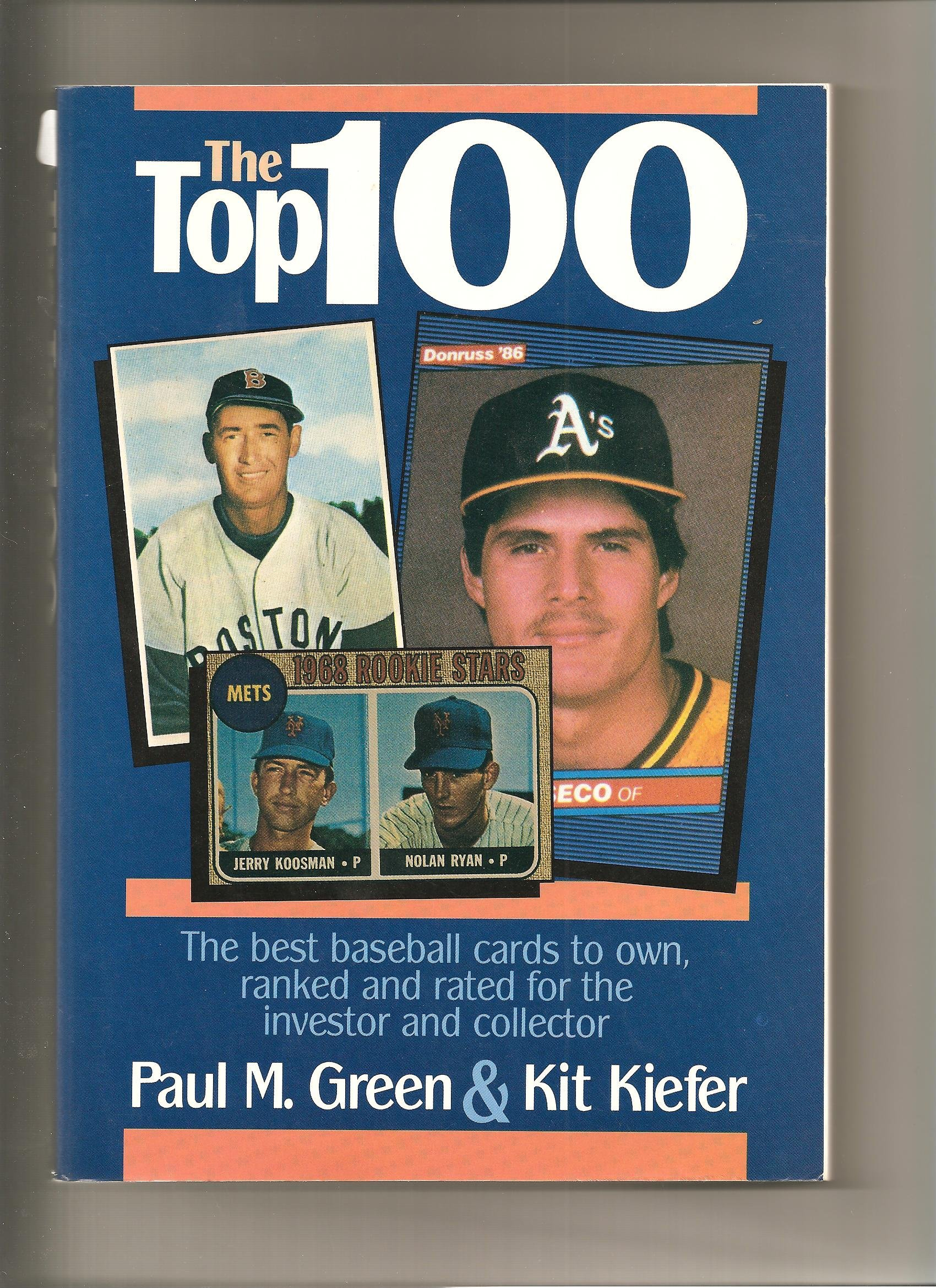 The Top 100 The Best Baseball Cards To Own Ranked And Rated For