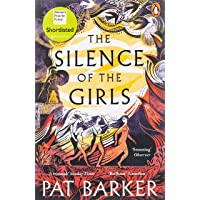 The Silence of the Girls: From the Booker prize-winning author of Regeneration