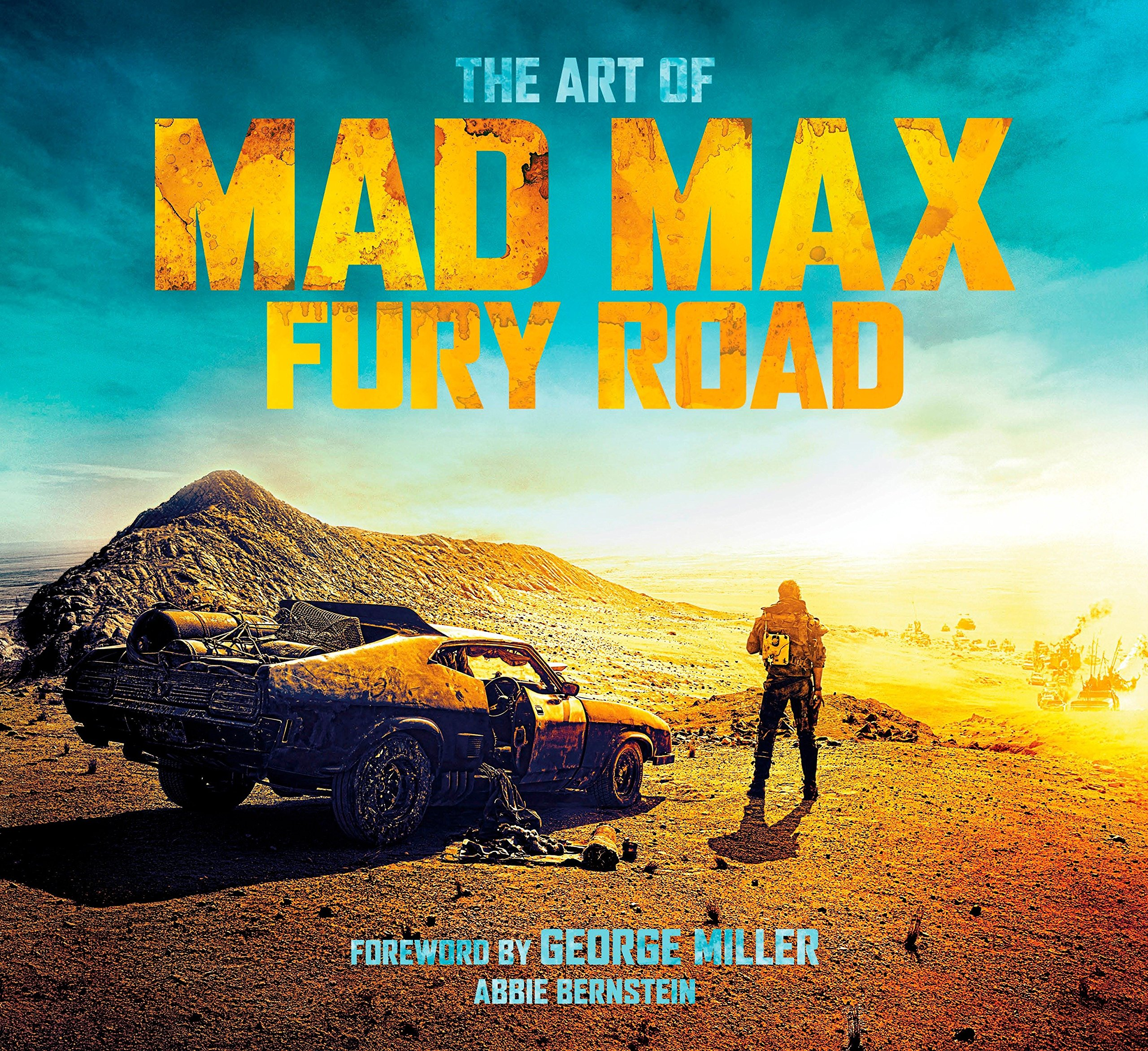 The Art of Mad Max: Fury Road ebook