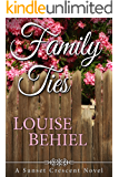 Family Ties (Sunset Crescent Book 1)