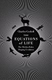 The Equations of Life: The Hidden Rules Shaping Evolution
