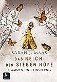 Das Reich der Sieben Höfe – Flammen und Finsternis Band 2: Roman (German Edition)