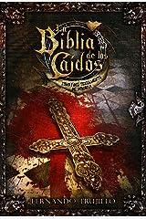 La Biblia de los Caídos. Tomo 1 del testamento de Sombra. Edición Kindle