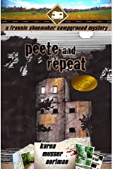 Peete and Repeat (The Frannie Shoemaker Campground Mysteries Book 3) Kindle Edition