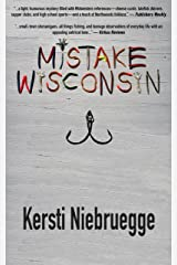 Mistake, Wisconsin Kindle Edition