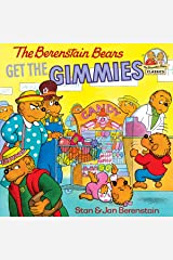 The Berenstain Bears Get the Gimmies (First Time Books(R)) Kindle Edition