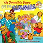 The Berenstain Bears Get the Gimmies (First Time Books(R))
