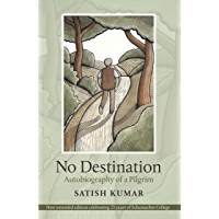 No Destination: Autobiography of a Pilgrim