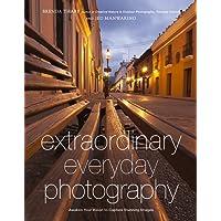 Extraordinary Everyday Photography