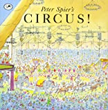 Peter Spier's Circus (Picture Yearling Book)