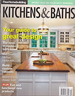 Superbe Fine Homebuilding Kitchens U0026 Baths Magazine Winter 2017