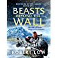 Beasts Beyond The Wall (Brothers Of The Sands Book 1)