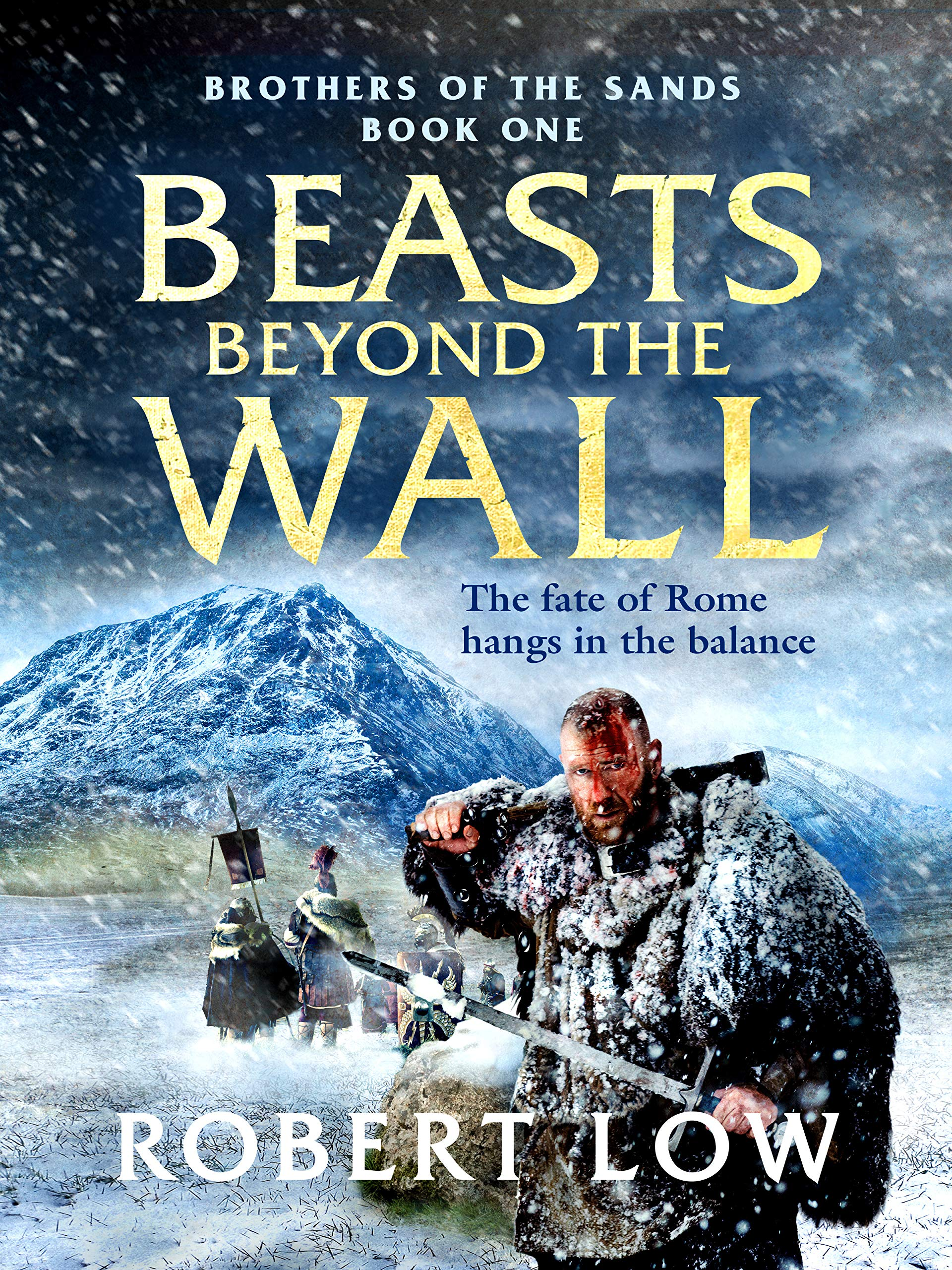Beasts Beyond The Wall (Brothers Of The Sands Book 1) por Robert Low