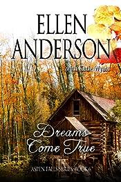 Dreams Come True: Historical Western Romance (Aspen Falls Book 6)