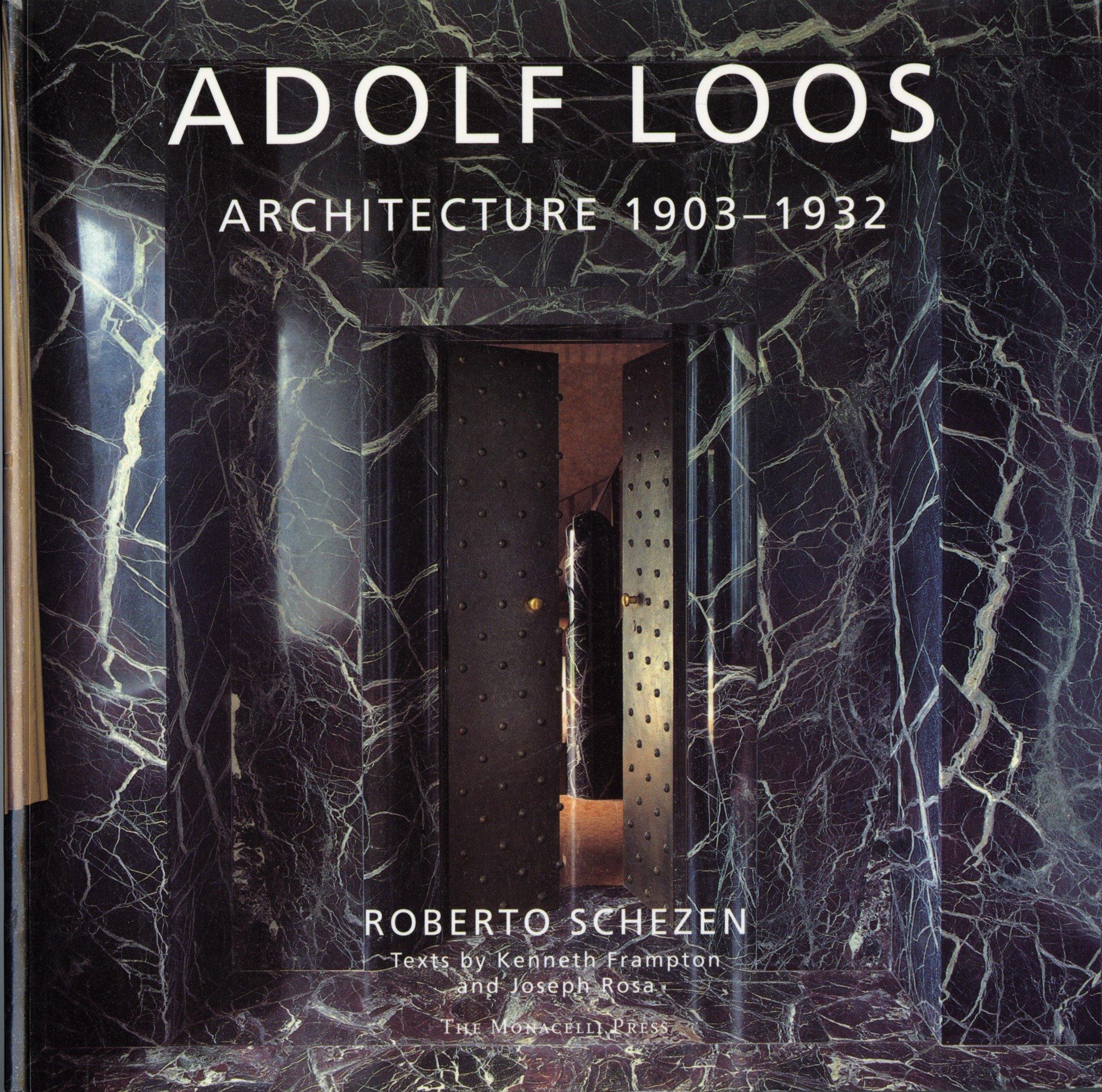 Adolf Loos Architecture 1903-1932
