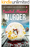 Toasted Almond & Murder: An Oceanside Cozy Mystery - Book 17