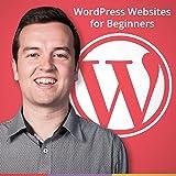 WordPress Websites for Beginners (online video course) [Online Code]