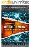 THE PROFIT MOTIVE: A high-octane international thriller (Mason & Sterling Book 2)