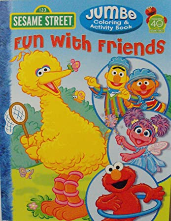sesame street coloring activity book fun with friends 96 pg celebrating 40 - Sesame Street Coloring Books