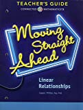 Moving Straight Ahead - Linear Relationships, Connected Mathematics 3, Teacher's Guide