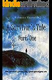 A Survivor's Tale, Part One