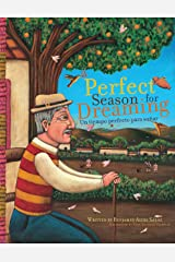 A Perfect Season for Dreaming / Un tiempo perfecto para soñar (Spanish Edition) Kindle Edition
