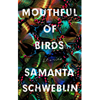Mouthful of Birds: Stories (English Edition)