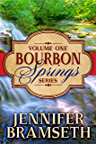 Bourbon Springs Box Set: Volume I, Books 1-3 (Bourbon Springs Box Sets)