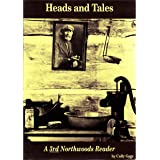 Heads and Tales: A Third Northwoods Reader