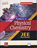 Balaji Problems in Physical Chemistry for JEE Main & Advanced by Narendra Avasthi