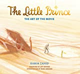 the Little Prince. The Art of the Movie